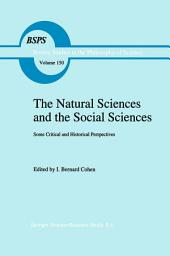 The Natural Sciences and the Social Sciences: Some Critical and Historical Perspectives