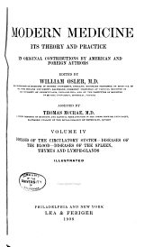 Modern Medicine: Its Theory and Practice, in Original Contributions by American and Foreign Authors, Volume 4