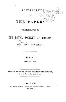 Abstracts of the Papers Communicated to the Royal Society of London PDF