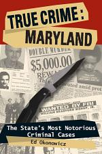 True Crime: Maryland