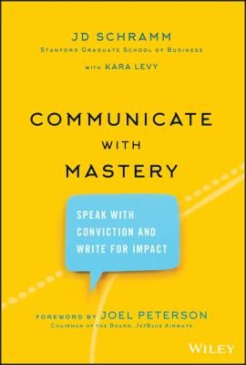 Communicate with Mastery