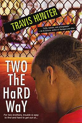 Two The Hard Way