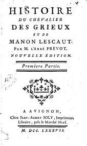 Histoire du chevalier des Grieux et de Manon Lescaut: Volumes1à2