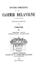 Oeuvres complètes de Casimir Delavigne: Volume2