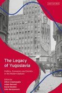 Political Legacy of Yugoslavia PDF