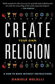 Create Your Own Religion