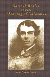 Samuel Butler and the Meaning of Chiasmus