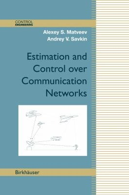 Estimation and Control over Communication Networks PDF