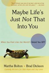 Maybe Life S Just Not That Into You Book PDF