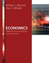 Economics: Principles and Policy: Edition 13