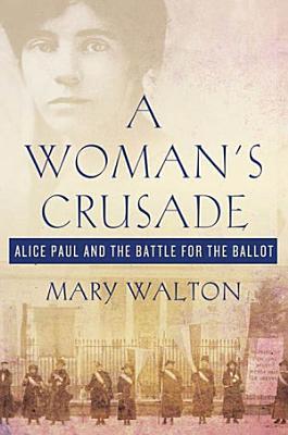 A Woman s Crusade
