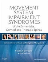 Movement System Impairment Syndromes of the Extremities  Cervical and Thoracic Spines   E Book PDF