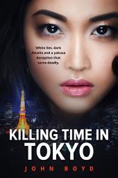 Killing Time in Tokyo