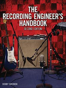 The Recording Engineer s Handbook Book