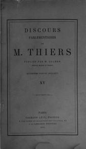 Discours parlementaires de M. Thiers: 1872-1877.-t. XVI. Table générale, analytique et alphabétique
