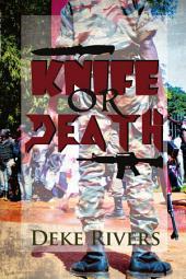 "Knife or Death: ""El Kulbeda"""