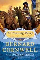 A Crowning Mercy: A Novel