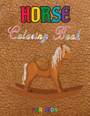 Horse Coloring Book for Kids