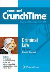 Emanuel CrunchTime for Criminal Law: Edition 5