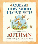 Guess How Much I Love You In The Autumn Book PDF