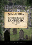 Download Nova Scotia and the Great Influenza Pandemic  1918 1920 Book
