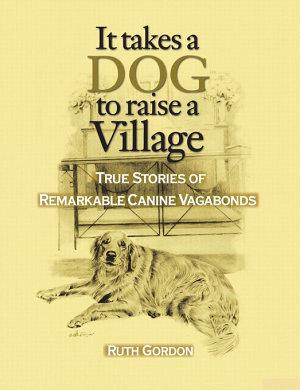 It Takes a Dog to Raise a Village
