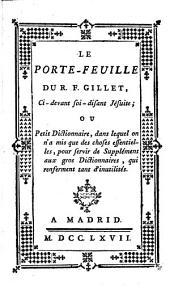 Le Porte-feuille du R. F. Gillet, ce devant soi-disant Jésuite