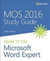 MOS 2016 Study Guide for Microsoft Word Expert PDF