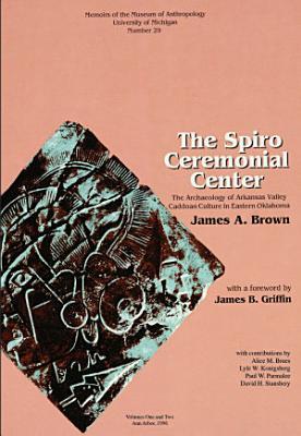 The Spiro Ceremonial Center PDF