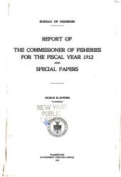 Report of the Commissioner of Fisheries to the Secretary of Commerce and Labor for the Fiscal Year Ended ...: Issues 770-772; Issues 780-781; Issue 783; Issue 793
