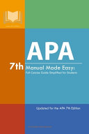 APA 7th Manual Made Easy  Full Concise Guide Simplified for Students