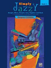 Simply Jazzy, Book 1