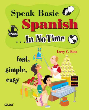 Speak Basic Spanish  in No Time PDF