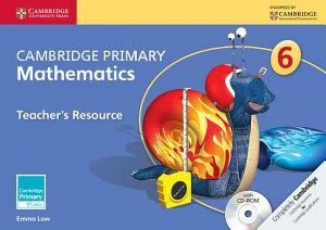 Cambridge Primary Mathematics Stage 6 Teacher s Resource with CD ROM PDF