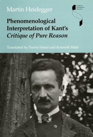 Phenomenological Interpretation of Kant s Critique of Pure Reason