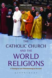 The Catholic Church And The World Religions Book PDF