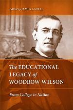 The Educational Legacy of Woodrow Wilson