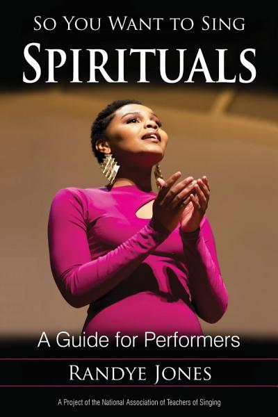 So You Want to Sing Spirituals