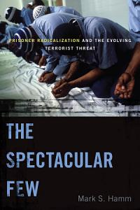 The Spectacular Few Book