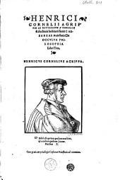 Henrici Cornelii Agrippae ab Nettesheym [...] De occvlta philosophia libri tres