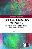 Terrorism  Criminal Law and Politics