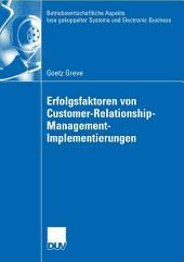 Erfolgsfaktoren von Customer-Relationship-Management-Implementierungen