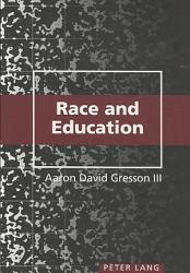 Race And Education Primer Book PDF