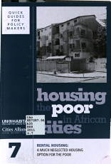 Housing the Poor in African Cities  Rental housing   a much neglected housing option for the poor PDF