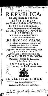 Della repvblica, et magistrati di Venetia: libri cinqve