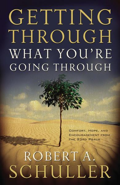 Download Getting Through What You re Going Through Book