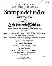 Disp. theol. de statu pie defunctorum pacifico, ex dicto Esaiae XXVI, comm. 20