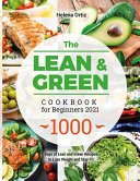 The Lean & Green Cookbook for Beginners 2021