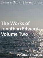 The Works of Jonathan Edwards  Volume Two PDF