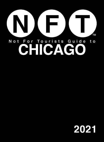 Not For Tourists Guide to Chicago 2021 PDF